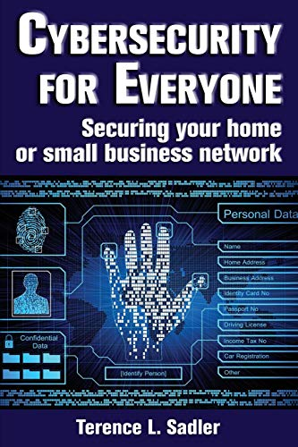 Cybersecurity for Everyone: Securing your